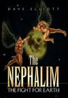 The Nephalim - Dave Elliott