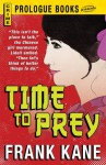 Time to Prey - Frank Kane