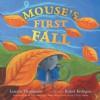 Mouse's First Fall (Classic Board Books) - Lauren Thompson, Buket Erdogan
