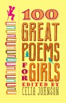 100 Great Poems for Girls - Celia Blue Johnson
