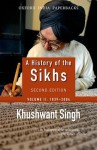 A History of the Sikhs Volume 2 1839-2004 (Oxford India Collection) - Khushwant Singh