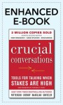 Crucial Conversations: Tools for Talking When Stakes Are High - Kerry Patterson, Joseph Grenny, Ron McMillan, Al Switzler