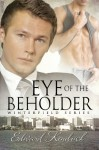 Eye of the Beholder - Edward Kendrick