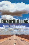 Beautiful Lies: Australia from Menzies to Howard - Tony Griffiths