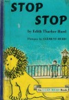 Stop Stop (I Can Read Series) - Edith Thacher Hurd, Clement Hurd