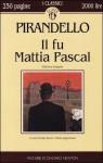 Il fu Mattia Pascal - Luigi Pirandello, Italo Borzi, Maria Argenziano
