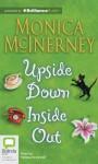 Upside Down Inside Out - Monica McInerney, Melissa Eccleston