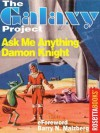 Ask Me Anything (The Galaxy Project) - Damon Knight