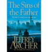 The Sins of the Father. Jeffrey Archer - Jeffrey Archer