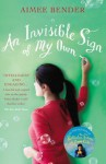 An Invisible Sign of My Own - Aimee Bender