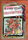 To a Very Special Grandmother - Helen Exley, Juliette Clarke