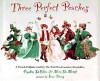 Three Perfect Peaches: A French Folktale - Cynthia C. DeFelice