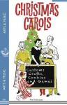 Christmas Carols, Customs, Crafts, Cookies and Games - The Enthusiast