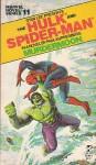 The Hulk/Spider-Man: Murdermoon - Paul Kupperberg
