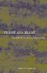 Praise and Blame: Moral Realism and Its Applications (New Forum Books) - Daniel N. Robinson