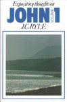 John (Expository Thoughts on the Gospels): Vol. 1 - J.C. Ryle