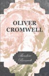 Oliver Cromwell - Theodore Roosevelt