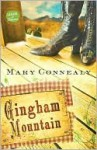 Gingham Mountain - Mary Connealy