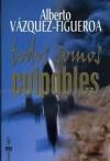 Todos Somos Culpables - Alberto Vázquez-Figueroa