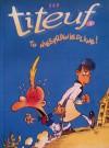Titeuf #3: To niesprawiedliwe! - Philippe Chappuis