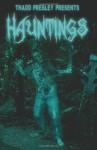 Thadd Presley Presents Hauntings - Edward McKeown
