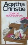 Zoek de moordenaar - A.E.C. Vuerhard-Berkhout, Agatha Christie