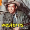The Rough Guide to Westerns - Paul Simpson