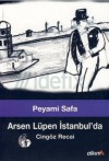 Arsen Lüpen İstanbul'da (Cingöz Recai #1) - Peyami Safa