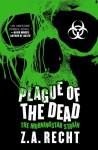 Plague of the Dead: The Morningstar Saga - Z.A. Recht