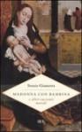 Madonna con bambina e altri racconti morali - Sossio Giametta