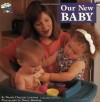 Our New Baby (Grosset & Dunlap All Aboard Book) - Wendy Cheyette Lewison, Nancy Sheehan