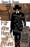 Nightside 10 - Für eine Handvoll Pfund: Geschichten aus der Nightside Band 10 (German Edition) - Simon R. Green, Oliver Graute, Oliver Hoffmann