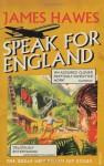 Speak For England - James Hawes