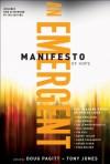 Emergent Manifesto of Hope, A (ēmersion: Emergent Village resources for communities of faith) - Doug Pagitt, Tony Jones