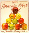 The Amazing Apple Book - Paulette Bourgeois, Linda Hendry