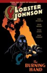 Lobster Johnson Volume 2: The Burning Hand - Mike Mignola, John Arcudi, Tonci Zonjic, Dave Stewart, Scott Allie