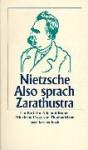 Also Sprach Zarathustra. Ein Buch Für Alle Und Keinen - Friedrich Nietzsche