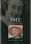 She: The Old Woman Who Took Over My Life - Kathryn Tucker Windham
