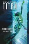 Star Trek - Titan 5: Stürmische See (German Edition) - Christopher L. Bennett, Stephanie Pannen
