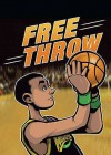 Free Throw - Anastasia Suen, Jake Maddox