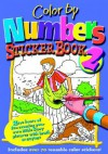 Color by Numbers Sticker-Book - Charlotte Stowell, Tony Kenyon, Kregel Publications