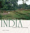 Landscapes in India: Forms and Meanings - Sinha Amita, Amita Sinha