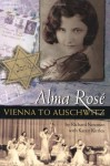 Alma Rose Vienna to Auschwitz - Richard Newman
