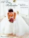 The O'Neill Brothers - A Day to Remember: Piano Music for Your Wedding Day - Hal Leonard Publishing Company