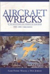 Aircraft Wrecks in the Mountains and Deserts of California, 1909-2002 (3rd edition) - Gary Patric Macha, Don Jordan