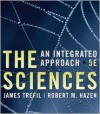 The Sciences: An Integrated Approach - James S. Trefil, Robert M. Hazen
