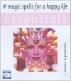 Magic Spells for a Happy Life - Cassandra Eason