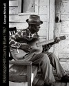 Mississippi Hill Country Blues 1967 (American Made Music) - George Mitchell