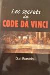 Les Secrets du code Da Vinci - Dan Burstein, Guy Rivest