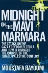 Midnight on the Mavi Marmara - Moustafa Bayoumi